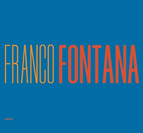 Franco Fontana: A Life Of Photos (Hardcover)