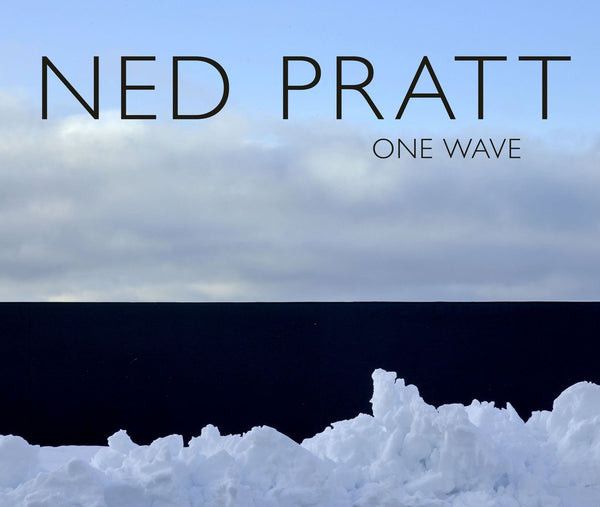 Ned Pratt: One Wave