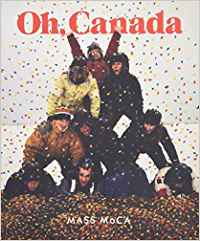 Oh Canada: Contemporary Art from North North America