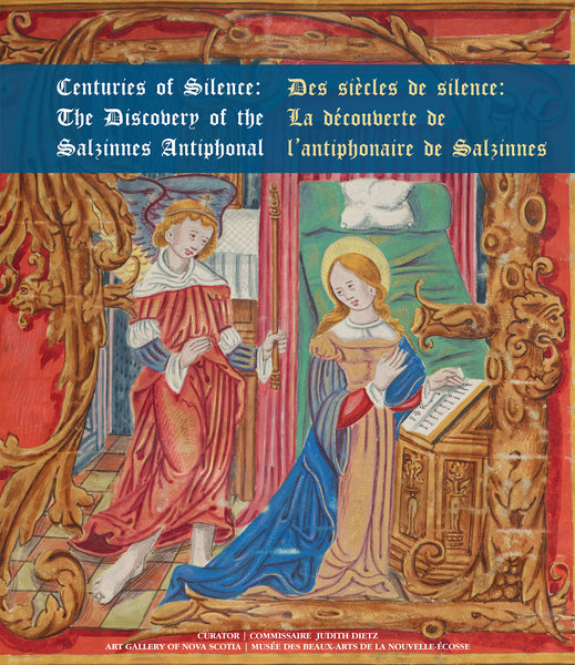 Centuries of Silence: The Discovery of the Salzinnes Antiphonal Written by Judith Dietz with essays by Jean-Jacques van Ormelingen and Jennifer Bain