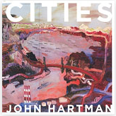 Cities - John Hartman