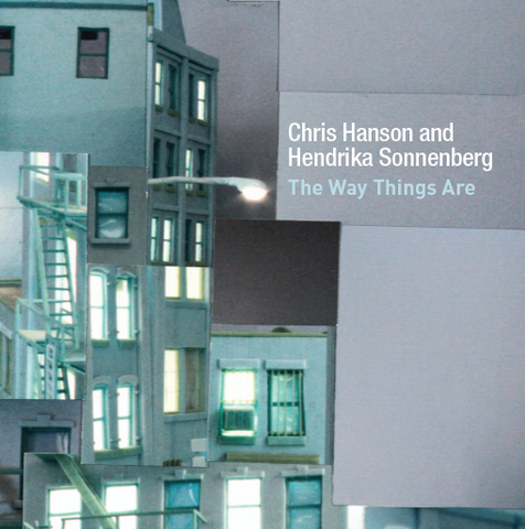 The Way Things Are - Chris Hanson & Hendrika Sonnenberg