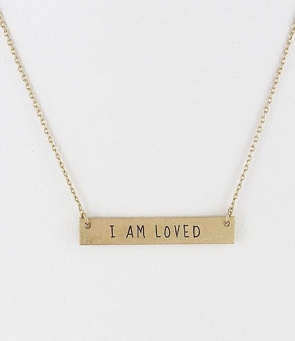 I Am Loved Bar Necklace - Rose Gold, Gold or Silver