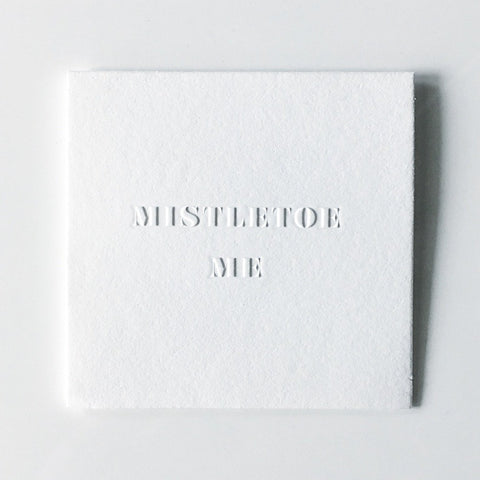LoweCo. | Mistletoe Me card