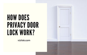 How does privacy door lock work?