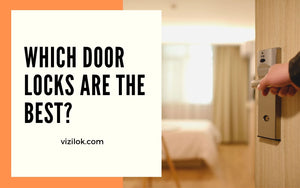 which door locks are the best?