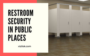 restroom security in public places