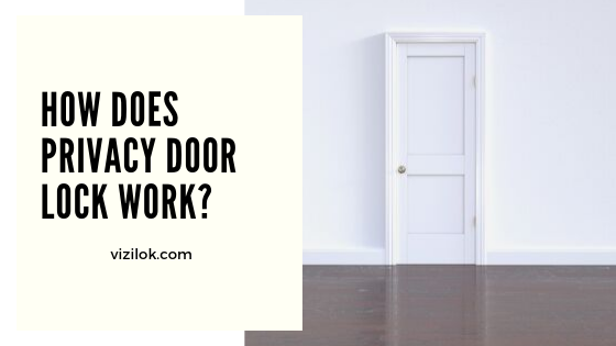 how does privacy door lock