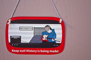 Bedroom Door Sign, funny teen privacy message, double-sided, dry-erase - Making History (C1FD)
