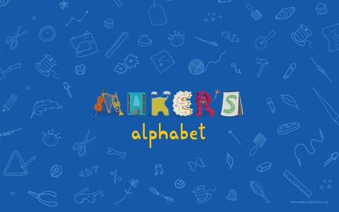 Maker's Alphabet E-book (epub and pdf digital download)