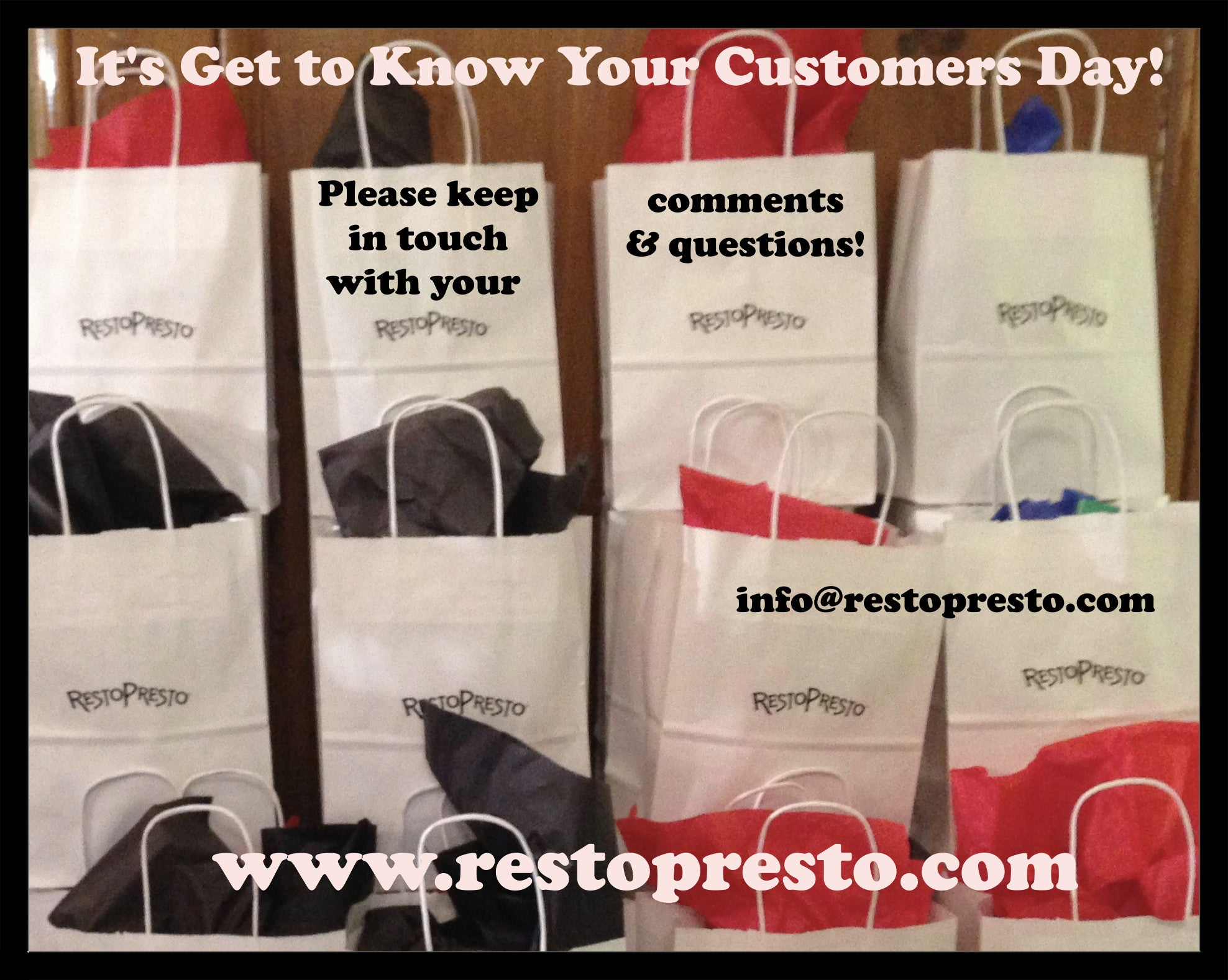 It's Get To Know Your Customers Day!