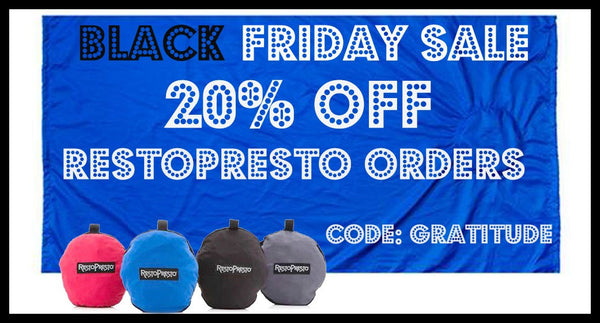BLACK FRIDAY 20% SALE ON ALL RESTOPRESTO ORDERS!