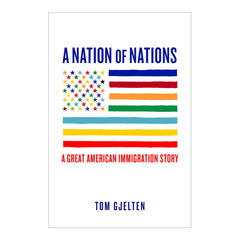 Nation of Nations: A Great American Immigration Story