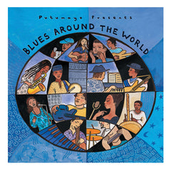 Putumayo's Blues Around the World