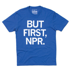 But First NPR Tee: Royal Blue