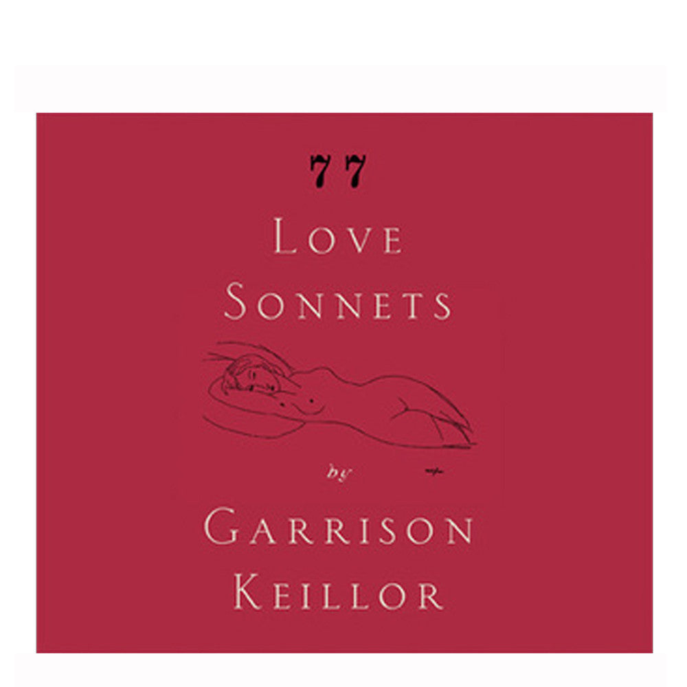 PHC: 77 Love Sonnets by Garrison Keillor - 2 CDs
