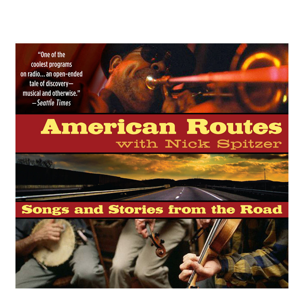 American Routes: Songs and Stories from the Road