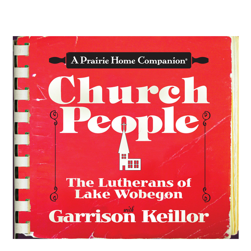PHC: Church People by Garrison Keillor