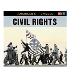 American Chronicles: Civil Rights