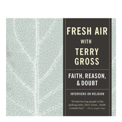 Fresh Air: Faith, Reason and Doubt
