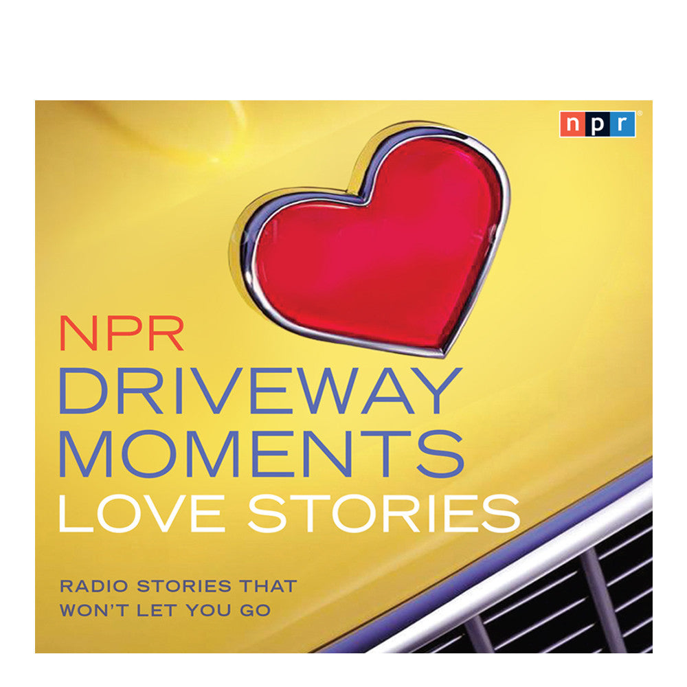 Driveway Moments:  Love Stories