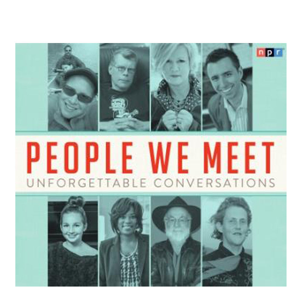 People We Meet: Unforgettable Conversations