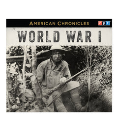 American Chronicles: World War I