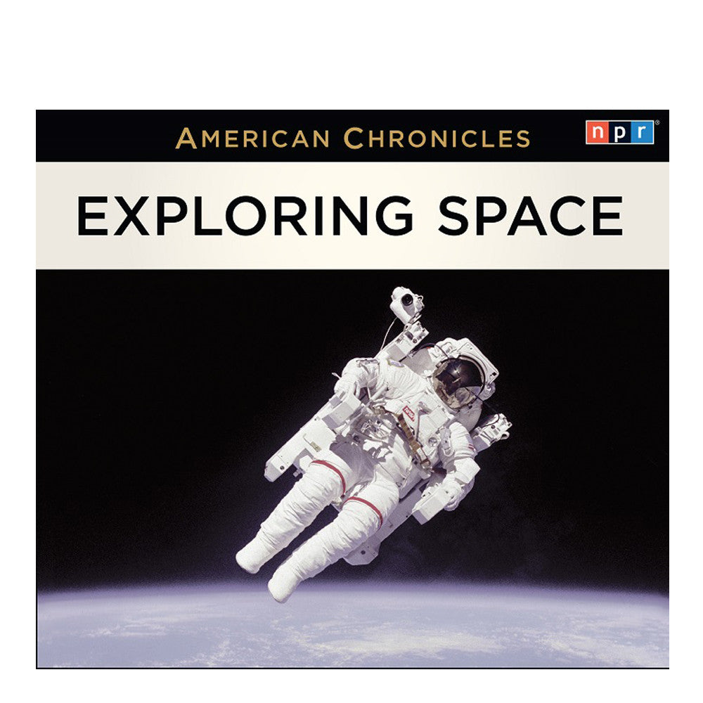 American Chronicles: Exploring Space