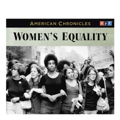 American Chronicles: Women's Equality
