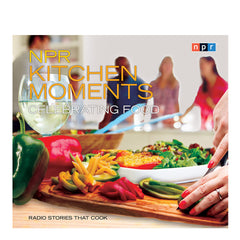 Kitchen Moments: Celebrating Food