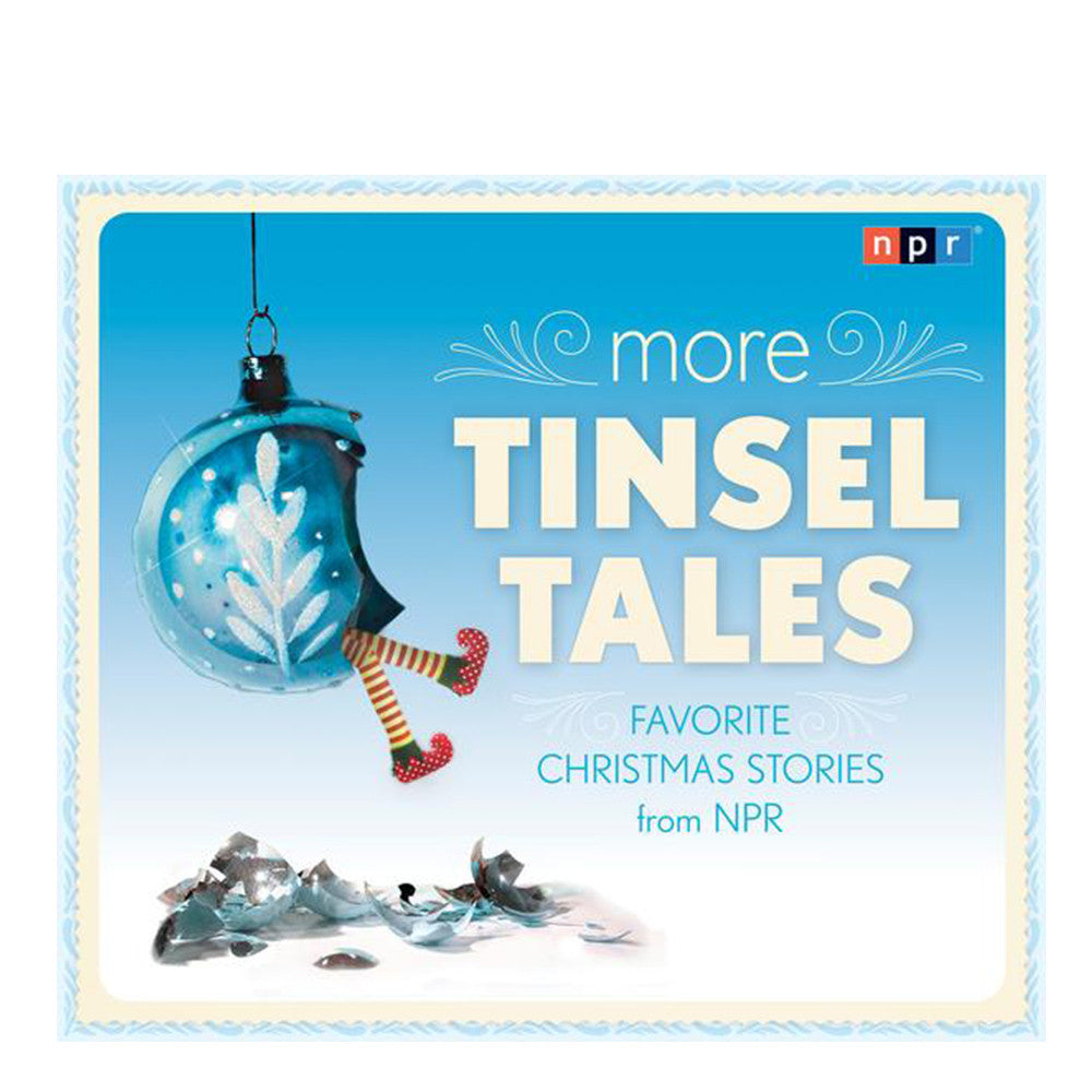 More Tinsel Tales: Favorite Christmas Stories