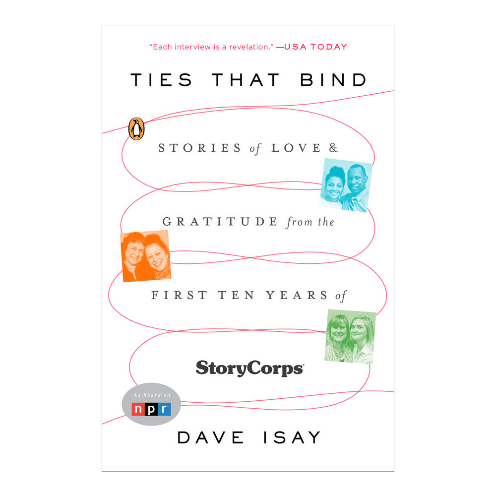 Ties That Bind by Dave Isay-Paperback