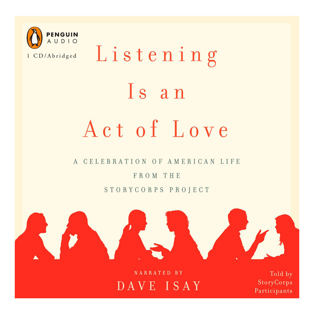 Listening is an Act of Love (Audiobook)