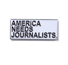 America Needs Journalists Enamel Pin