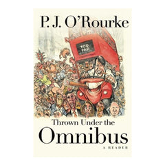 Thrown Under the Omnibus: A Reader
