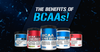 The Benefits of BCAAs