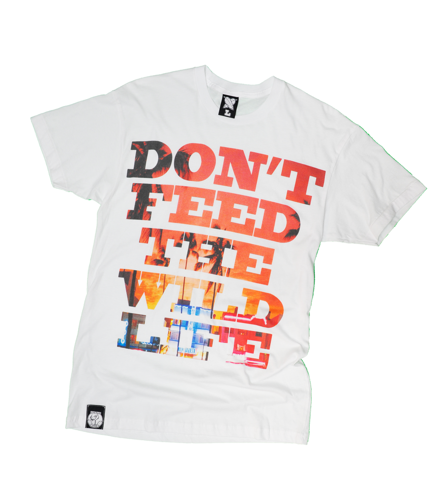 Don't Feed the Wildlife T-Shirt