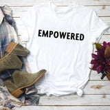 Empowered t-shirt