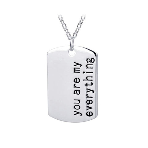 Tag necklace - You are my everything