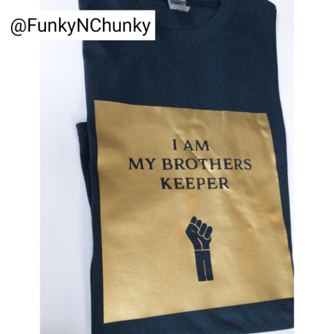 I am my brothers keeper - T-Shirt