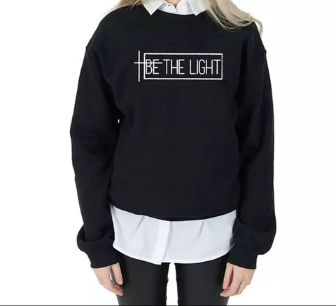 Be the light Sweatshirt  - large black