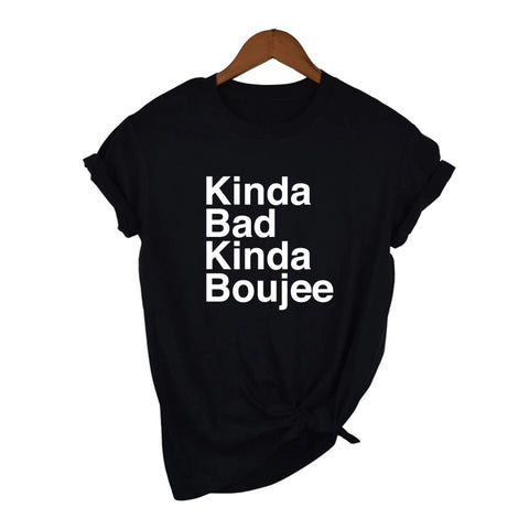 Kinda Bad Kinda Boujee t-shirt - black