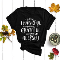 Forever thankful always grateful abundantly blessed t-shirt