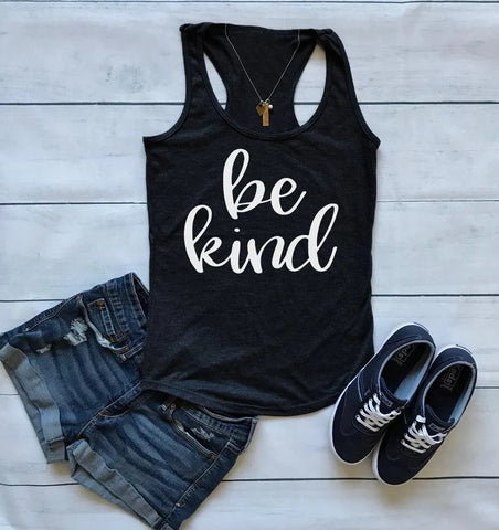 Be Kind Tank Top - Racerback Cotton