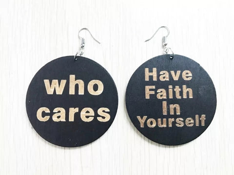 Have Faith In Yourself - wooden earrings