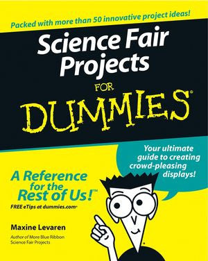 Science Fair Projects For Dummies - The Science Shop
