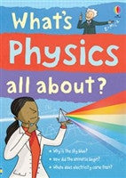 What's Physics All About? - The Science Shop