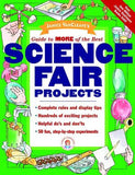 Janice VanCleave's Guide to More of the Best Science Fair Projects - The Science Shop