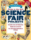 Janice VanCleave's Guide to the Best Science Fair Projects - The Science Shop