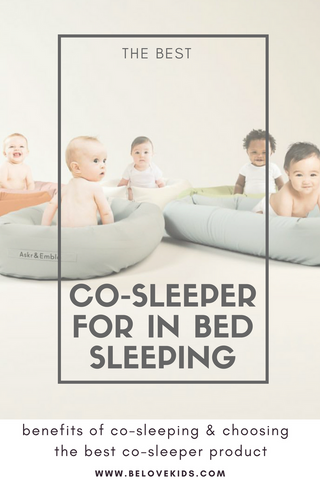 The Best Co-Sleeper For In Bed Sleeping BE LOVE kids